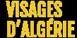 Visages d'Algérie